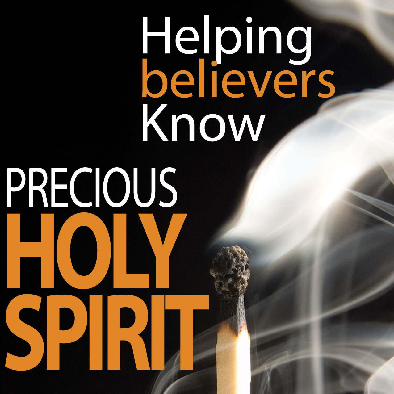 helping believers know Precious Holy Spirit